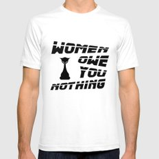Women Owe You Nothing - Feminism SMALL White Mens Fitted Tee