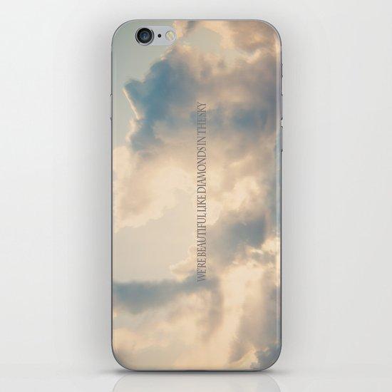 We're beautiful like diamonds in the sky iPhone & iPod Skin