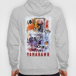God hates a coward Hoody