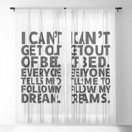Stay in Bed Follow Dreams Sheer Curtain