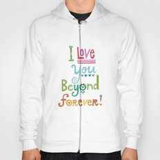 I Love You Beyond Forever - white Hoody