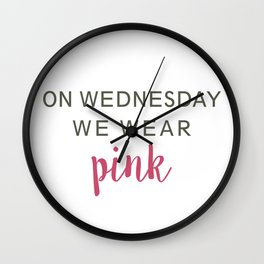 We Wear Pink Wall Clock