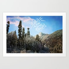 Never lose your sense of wonder-mountains Art Print