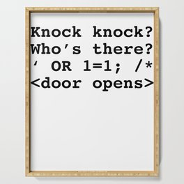 Funny SQL print SQL Injection Knock Knock Joke product design graphic Serving Tray