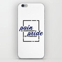 Short Pain Long Gain Pride Forever Winners Victory iPhone Skin