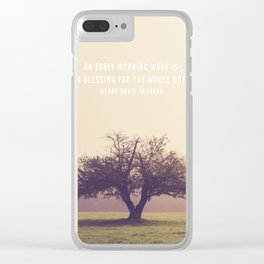An early morning walk is a blessing for the whole day Clear iPhone Case