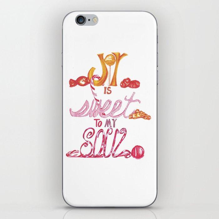 JOY is Sweet to My Soul iPhone Skin