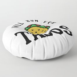Will Run For Tacos v2 Floor Pillow