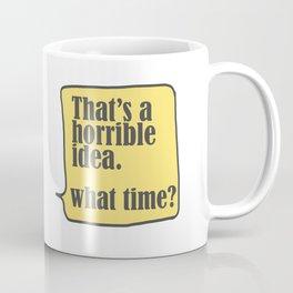 What time? Coffee Mug