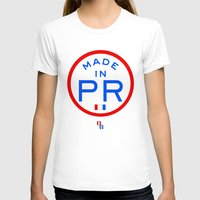 puerto rico T-shirts featuring Made in PR - Puerto Rico by DCMBR - December Creative Group