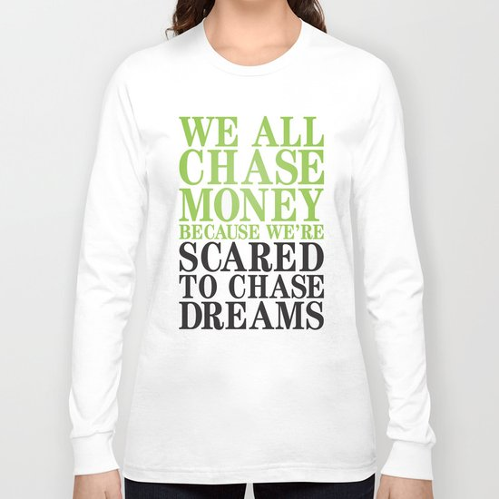 Dreamchaser Long Sleeve T-shirt