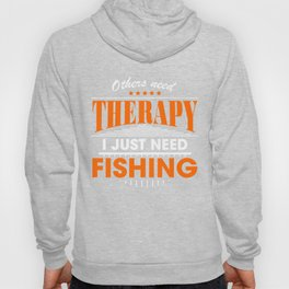 fishing is my therapy Hoody