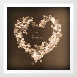 Love is all around  , retro chocolate edition Art Print