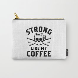 Strong Like My Coffee v2 Carry-All Pouch