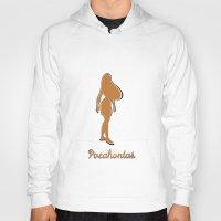 pocahontas Hoodies featuring Pocahontas by husavendaczek
