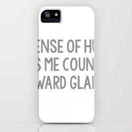 My Sense Of Humor Earns Me Countless Awkward Glances iPhone Case