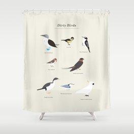 Dirty Birds Shower Curtain