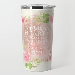 Typography A Mothers Heart Travel Mug