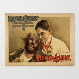 Vintage poster - Hurly Burly Extravaganza and Refined Vaudeville Canvas Print