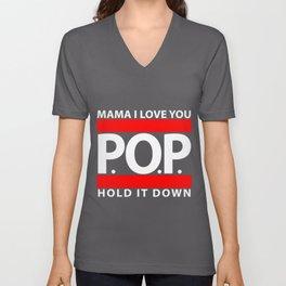 Mama I Love You, P.O.P., Hold it down! Unisex V-Neck