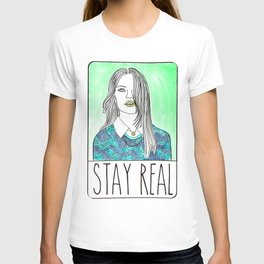 Stay Real T-shirt