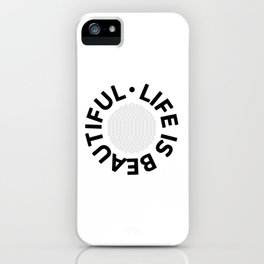 Text Art LIFE IS BEAUTIFUL - CARPE DIEM iPhone Case