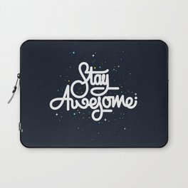 Stay Awesome Laptop Sleeve