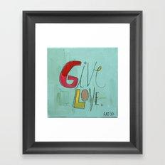 Give Love Framed Art Print