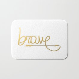 Gold Arrow Brushstroke Watercolor Inspiration Quote Classic Ink Brave Typography Calligraphy Bath Mat