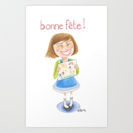 Bonne fête maman! Happy Mother'sday! Art Print