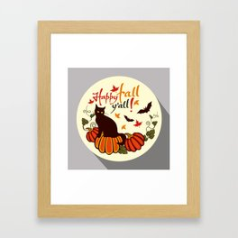 Happy fall y'all! Framed Art Print