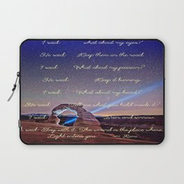 The Wound Is The Place Where The Light Enters You - Rumi Laptop Sleeve