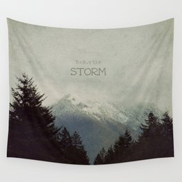 Brave the Storm Wall Tapestry