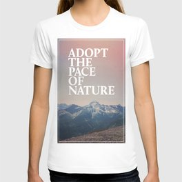 Adopt the Pace of Nature T-shirt