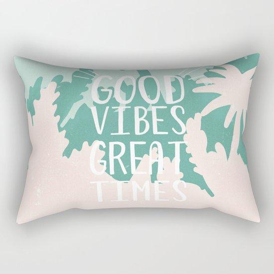 Good Vibes Great Times Rectangular Pillow