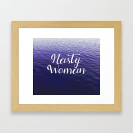 Nasty Woman Framed Art Print