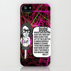 Dude. Rave. Dub. Slim Case iPhone (5, 5s)