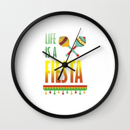 Life is a Fiesta Graphic Mexican Party T-shirt Wall Clock