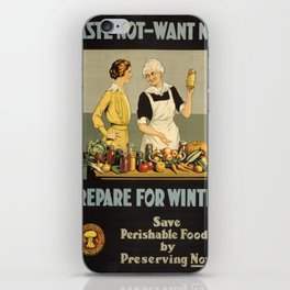 Vintage poster - Waste Not - Want Not iPhone Skin