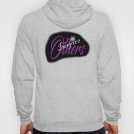 Simply Inspire Others Hoody