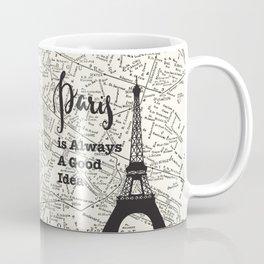 Paris is Always a Good Idea - Vintage Map Coffee Mug
