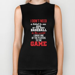 I Drive One of the Players to the Game Baseball T-Shirt Biker Tank