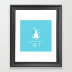 My Favourite Month is.........Winter Framed Art Print