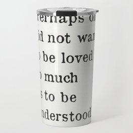 George Orwell quote Travel Mug