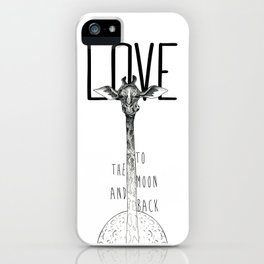 LOVE TO THE MOON AND BACK iPhone Case