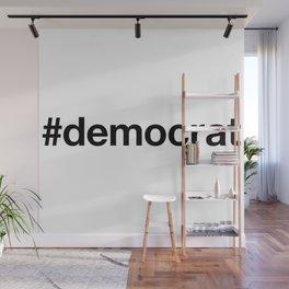 DEMOCRAT Wall Mural