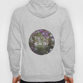 someday. Hoody