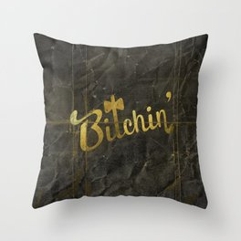 Bitchin' Throw Pillow