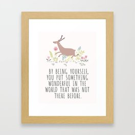 By being yourself Framed Art Print