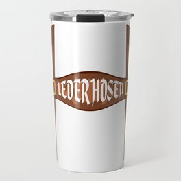 My Lederhosen Is Dirty Oktoberfest Funny T Shirt Travel Mug